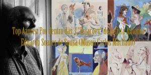 """Top Azores: Por dentro das """"3 Estações"""" do artista António Eduardo Soares de Sousa (Museu Carlos Machado)"""