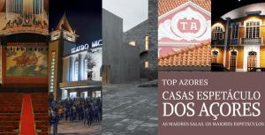 Top Azores: As maiores casas de espetáculos dos Açores