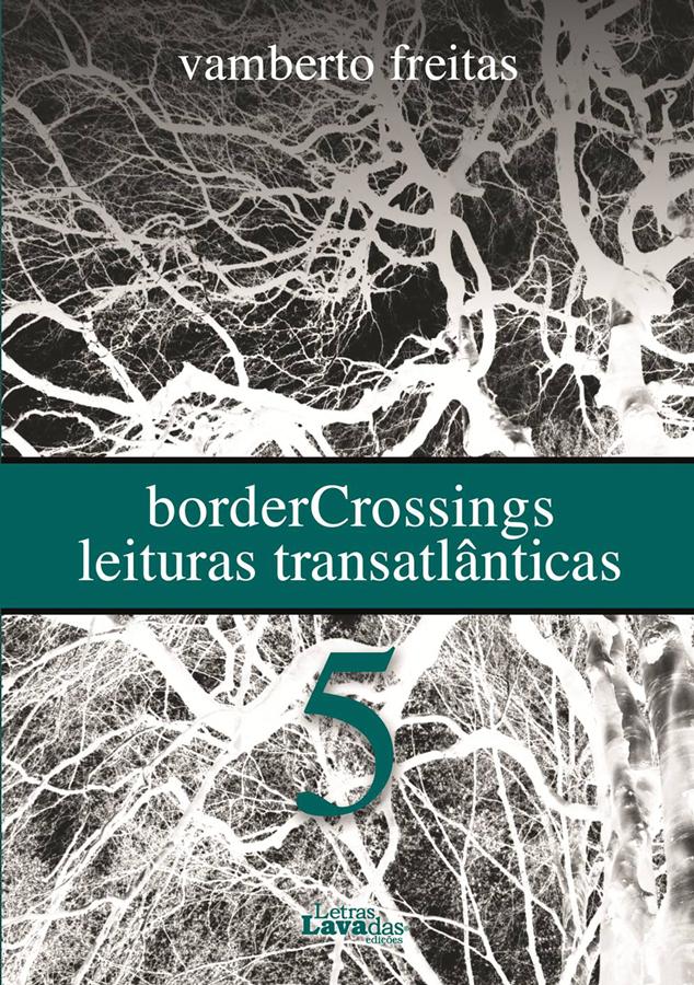 "Lançamento de ""BorderCrossings 5"", de Vamberto Freitas"