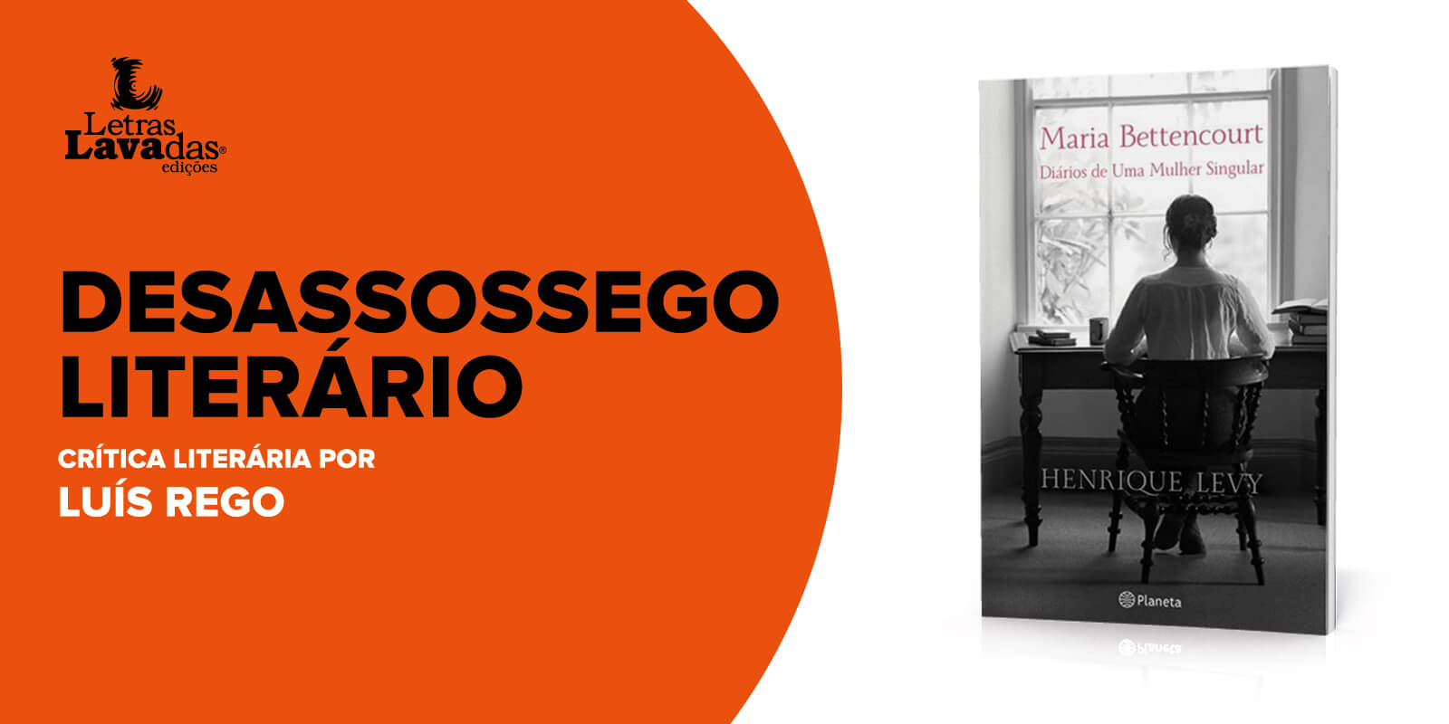 Desassossego-Literário (Maria Bettencourt)