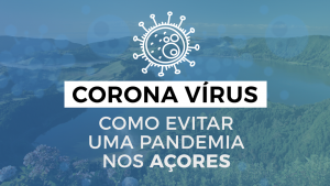 Coronavírus COVID-19. Como evitar uma pandemia nos Açores