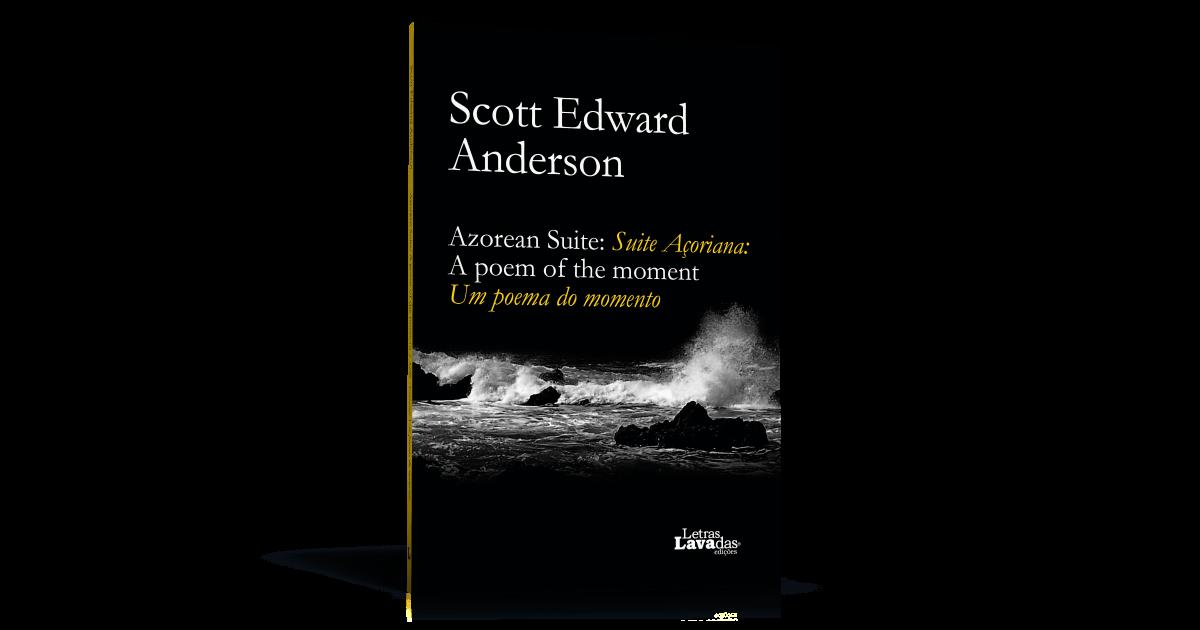 Azorean Suite Scott Edward Anderson