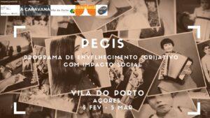 P.E.C.I.S – Programa de Envelhecimento (Cri)ativo com Impacto Social em Vila do Porto