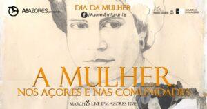 A Mulher nos Açores e nas Comunidades