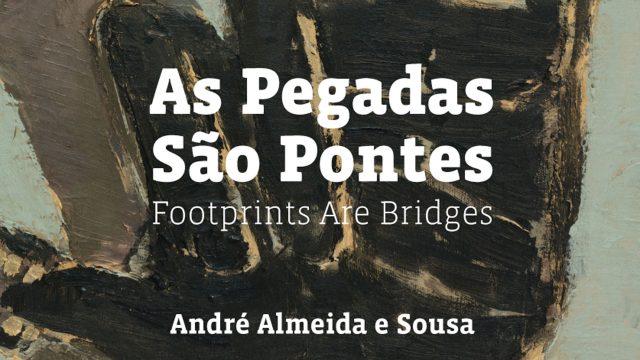 """""""As Pegadas são Pontes"""" – Exposição"""