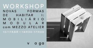 Workshop - Novas formas de habitar I