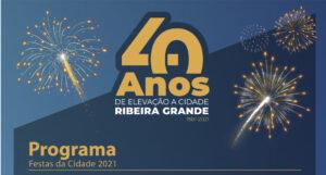 Festa dos 40 anos da cidade da Ribeira Grande