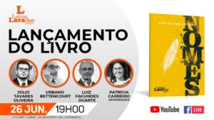 """Lançamento do livro """"NOMES"""" de Júlio Tavares Oliveira"""
