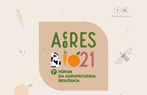 Açores Bio21 – 1.º Fórum de Agricultura Agropecuária Biológica