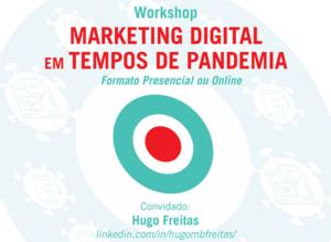 Workshop Marketing Digital em tempos de pandemia