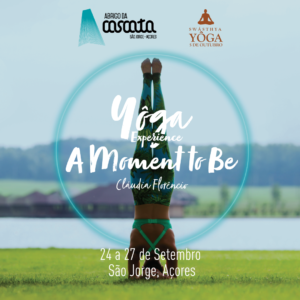 Yôga Experience – A Moment To Be