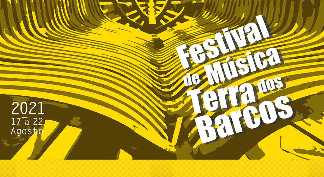 Read more about the article Festival Terra dos Barcos 2021