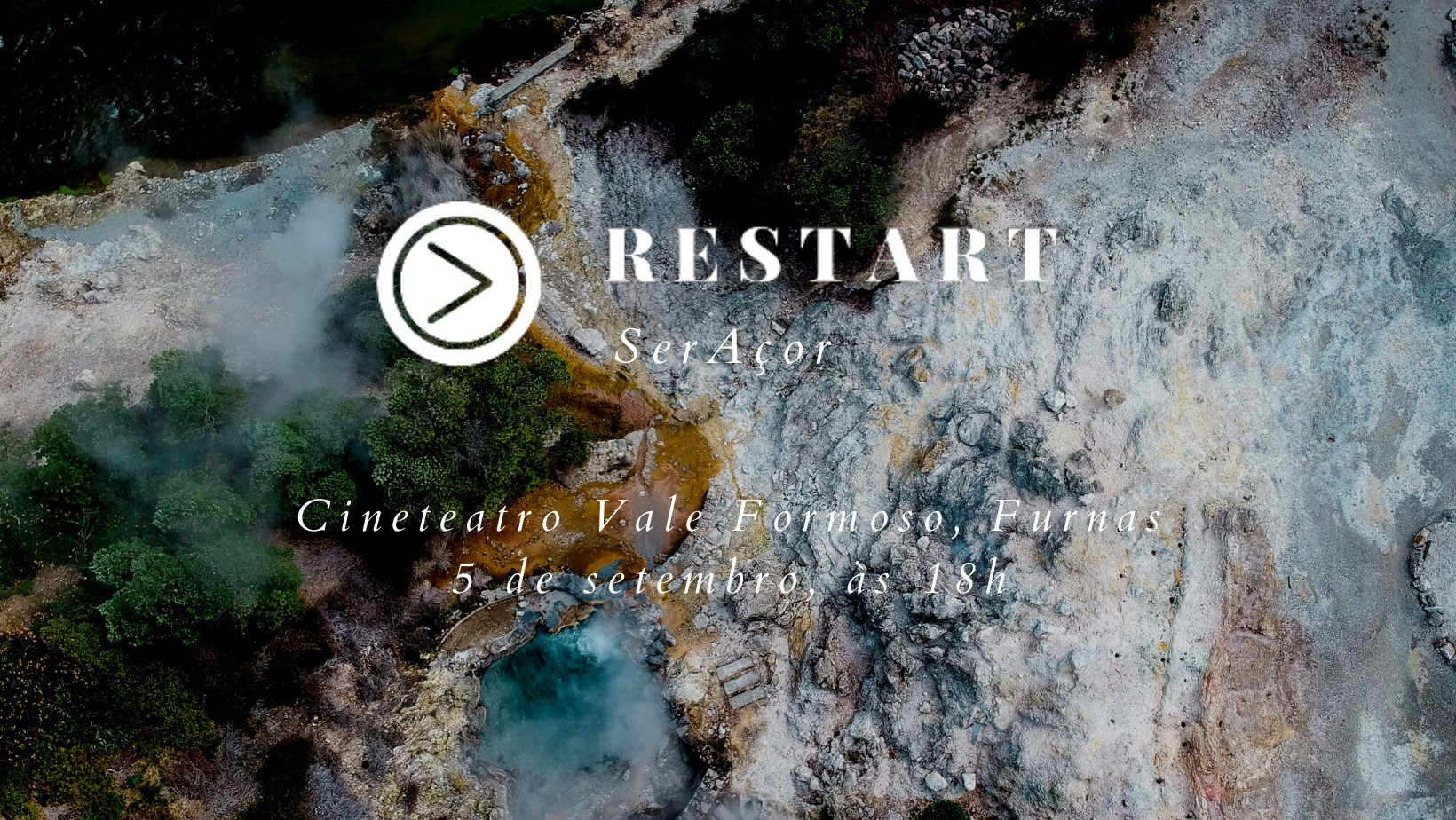 Read more about the article Restart – Ser Açor