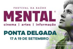 Mental – Festival da Saúde Mental (Ponta Delgada)