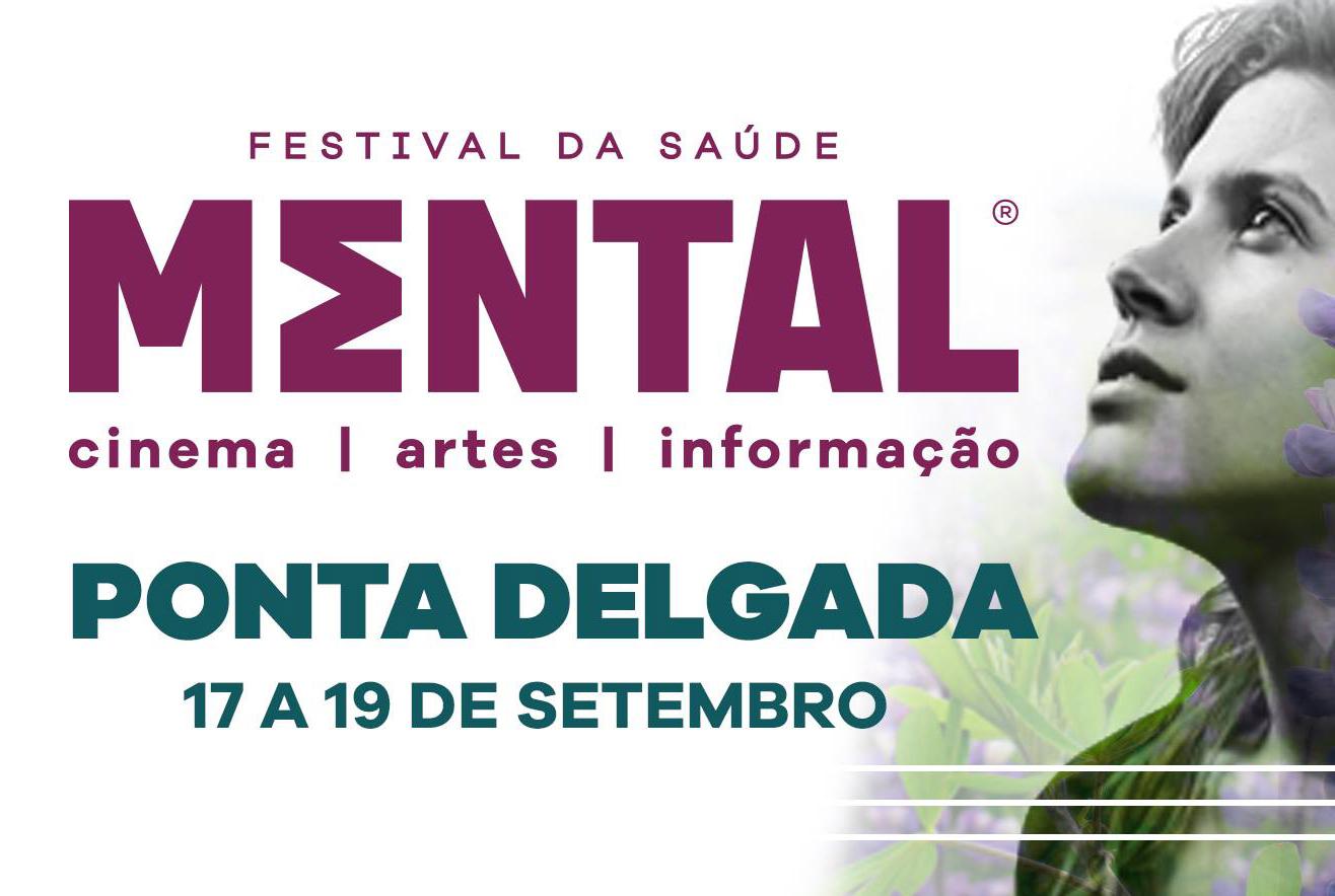 Mental - Festival da Saúde Mental Ponta Delgada