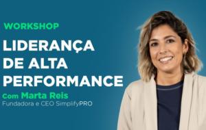 "Workshop ""Liderança de Alta Performance"""